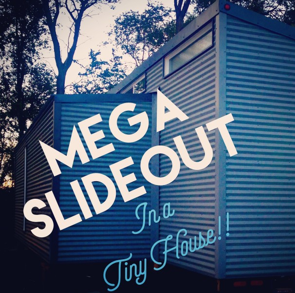 Tiny Home Designs: How We Made A Pullout, Slideout, Pop Out In Our Big Tiny